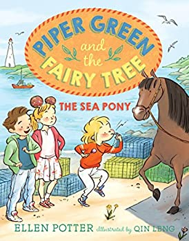 The Sea Pony - Book #3 of the Piper Green and the Fairy Tree