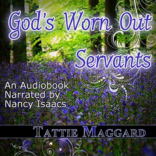 God's Worn Out Servants cover art