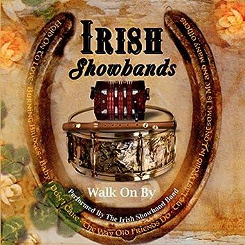Irish Showbands - Walk On By