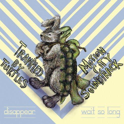モーション・シティ・サウンドトラック & Trampled By Turtles