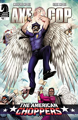 Axe Cop: The American Choppers #3 (English Edition)