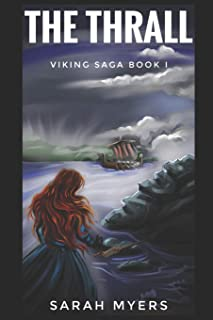 The Thrall: Viking Saga Book I