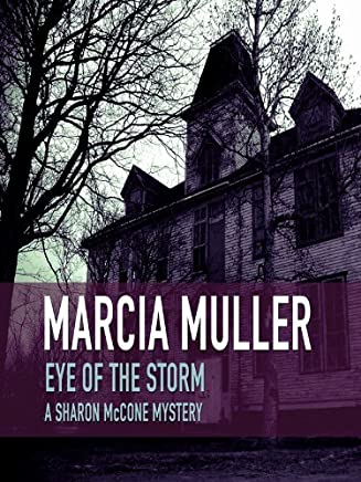 Eye of the Storm (A Sharon McCone Mystery Book 7)