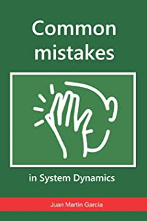 Common mistakes in System Dynamics: Manual to create simulation models for business dynamics, environment and social sciences. (Vensim)