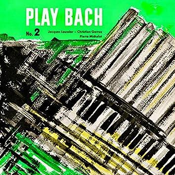 Play Bach No. 2 (Remastered)