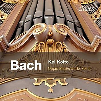 J.S. Bach: Organ Masterworks, Vol. II.