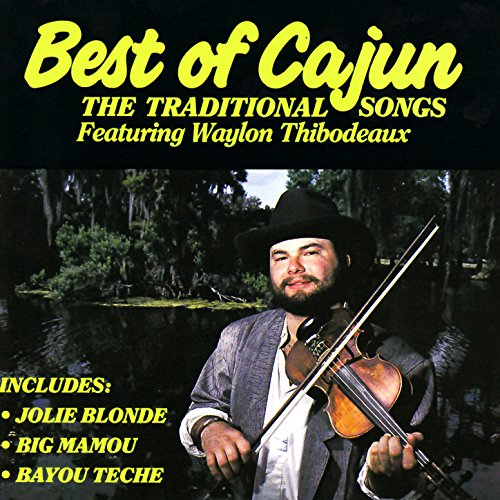 Best of Cajun - the Traditional ...