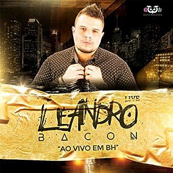 Leandro Bacon Ao Vivo Em BH