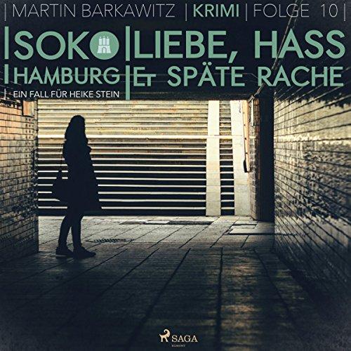 Liebe, Hass & späte Rache audiobook cover art