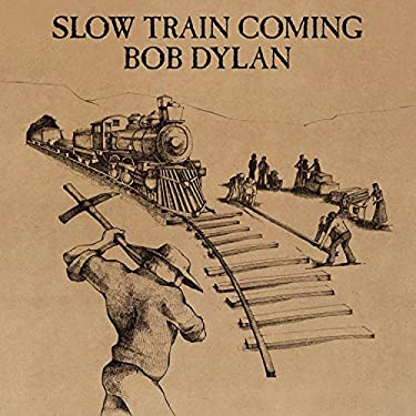 Slow Train Coming by Dylan, Bob Original recording remastered edition (2004) Audio CD