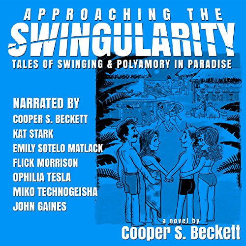 Approaching the Swingularity audiobook cover art