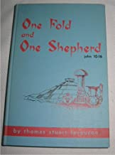 One fold and one shepherd