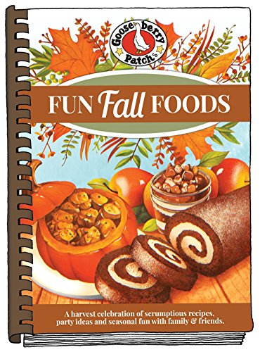 Fun Fall Foods (Seasonal Cookbook Collection) by [Gooseberry Patch]