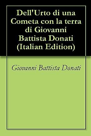 DellUrto di una Cometa con la terra di Giovanni Battista Donati
