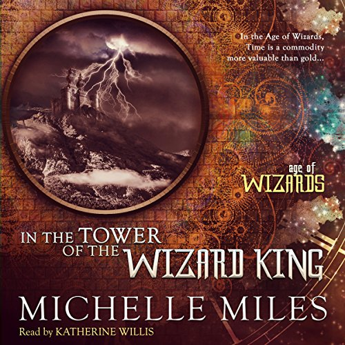 In the Tower of the Wizard King audiobook cover art