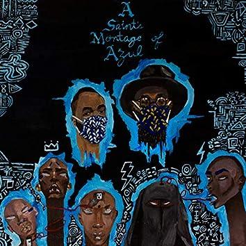 A Saint's Montage of Azul