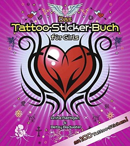 Das Tattoo-Sticker-Buch für Girls