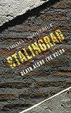 Stalingrad: Death along the Volga