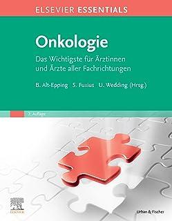 ELSEVIER ESSENTIALS Onkologie (German Edition)