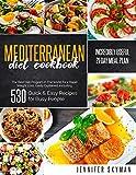 Mediterranean Diet Cookbook: The Best Diet...