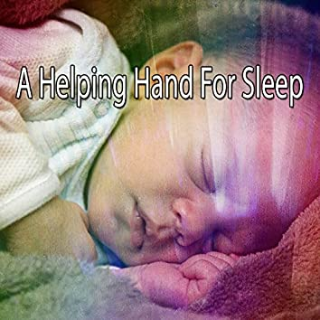 A Helping Hand For Sleep
