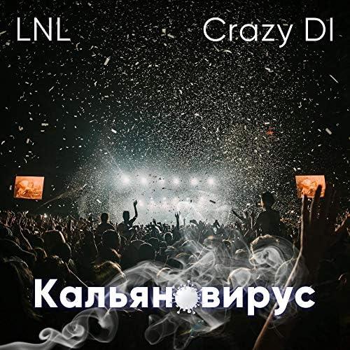 LNL & Crazy DI