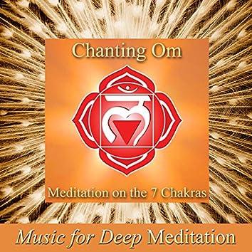Chanting Om - Meditation on the 7 Chakras (Improv With Harmonies Version) & Savasana Sound Bath Therapy, the Science of Nada Yoga