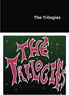 The Trilogies