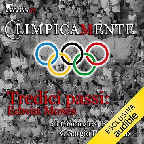 Edwin Moses. Tredici passi cover art