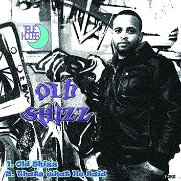 Old Shizz