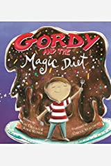 Gordy And The Magic Diet Paperback