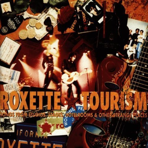 Tourism by Roxette (1992-08-02)