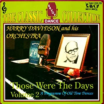 The Classic Collection: Those Were The Days Vol. 2