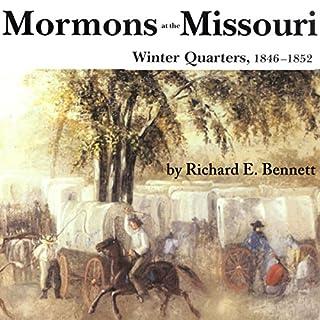 Mormons at the Missouri, Winter Quarters, 1846-1852 cover art