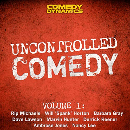 Uncontrolled Comedy Vol. 1 cover art