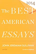 The Best American Essays 2014 (The Best American Series ®)