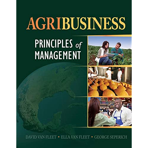 Agribusiness: Principles of Management 1st Edition