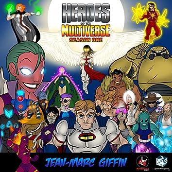 Heroes of the Multiverse (Season One)