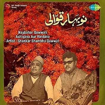 Naubahar Qawwali - Ashiqana Aur Rindana