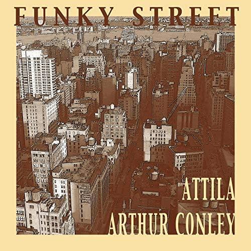 Attila (nl) feat. Arthur Conley