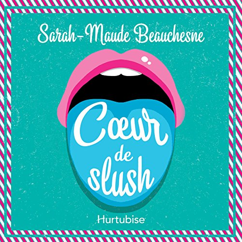 Coeur de slush audiobook cover art
