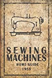 Sewing Machines: Discreet Disguised Password Organizer Notebook with Tabs Printed. A Vintage Style Gift Idea for Active Internet Users or Sewing Enthusiasts
