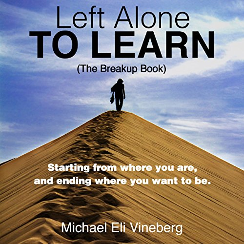 Left Alone to Learn: The Break-up Book