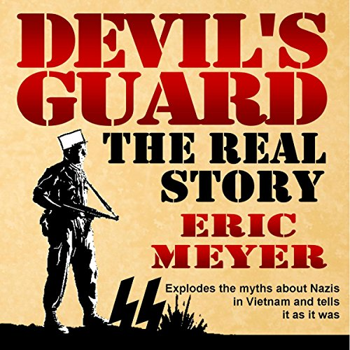 Devil's Guard: The Real Story audiobook cover art