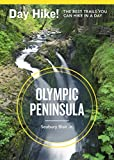 Day Hike! Olympic Peninsula, 3rd Edition: More Than 70 Trails You Can Hike in a Day