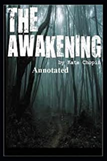 """The Awakening """"Annotated"""" With Original Words"""
