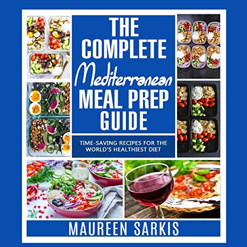 The Complete Mediterranean Meal Prep Guide cover art