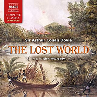The Lost World                   By:                                                                                                                                 Arthur Conan Doyle                               Narrated by:                                                                                                                                 Glen McCready                      Length: 8 hrs and 34 mins     2,068 ratings     Overall 4.4