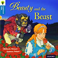 Oxford Reading Tree Traditional Tales: Level 9: Beauty and the Beast (Traditional Tales. Stage 9)