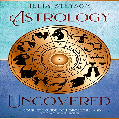 Astrology Uncovered audiobook cover art